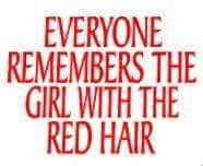 The girl with the red hair