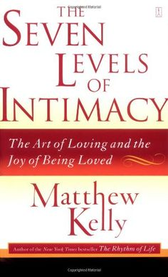 Bestseller Books Online The Seven Levels of Intimacy: The Art of Loving and the Joy of Being Loved Matthew Kelly $10.19  - http://www.ebooknetworking.net/books_detail-0743265122.html