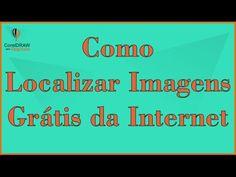Como Localizar Imagens Grátis da Internet - Corel Draw Fácil e Profissional