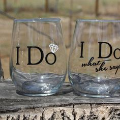 "Set of ""I Do"" - ""I Do what she says"" Stemless Wine Glasses. Engagement or…"