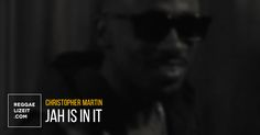 Christopher Martin - Jah Is In It (VIDEO)