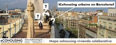 COHOUSING URBANO MULTIGENERACIONAL EN BARCELONA Un grupo de personas arranca su proyecto autogestionado: cooperativa de cesión de uso, espacios verdes, espacios comunes... Si os interesa participar escribidnos y os damos sus datos de contacto ( http://ecohousing.es/contacto/ ) Más grupos y personas interesadas en el Mapa #cohousing - #vivienda colaborativa | #MULTIGENERATIONAL URBAN COHOUSING IN BARCELONA
