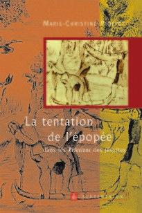 tentation de l'épopée dans les Relations des jésuites (La)