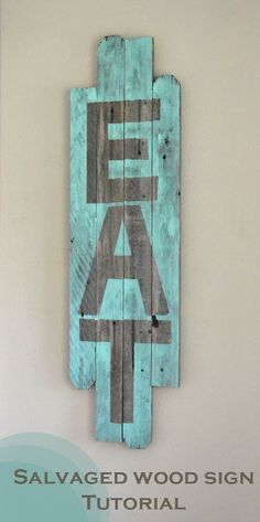 Salvaged Wood EAT Sign by Poofy Cheeks. Uses painters tape for letters! Salvaged Wood EAT Sign by Poofy Cheeks. Uses painters tape for letters! Reclaimed Wood Projects, Salvaged Wood, Old Wood, Eat Sign, Pallet Art, Pallet Signs, Pallet Beds, Pallet Creations, Palette