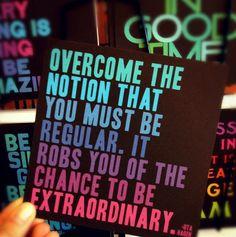 be extraordinary.