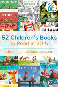 Click here to see a list of 52 children's books to read in 2015: