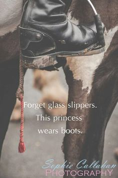 I am a cowgirl and whoever wears cowgirl boots for fashion instead of using them to trudge through ankle-high mud in the rain is NOT a cowgirl.