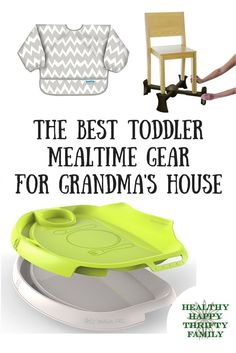 Grandma's house is always so neat and tidy! I don't want my toddler to destroy the dining area with her messy eating! Here's my list of the best toddler mealtime gear for Grandma's house. If your little one is going to be spending a lot of time at their g