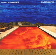 Californication by Red Hot Chili Peppers.