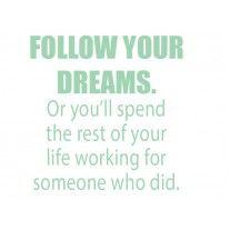 """Wallsticker med teksten """"Follow your dreams"""""""