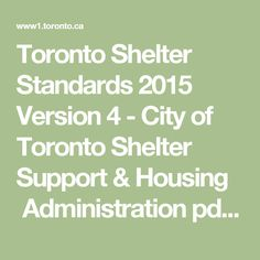 Toronto Shelter Standards 2015 Version 4 - City of Toronto Shelter Support & Housing  Administration pdf www1.toronto.ca Training Matrix http://thtcentre.com/wp-content/uploads/2013/03/THTC-Shelter-Standards-Requirements-1.pdf THTC http://thtcentre.com/calendar/training-schedule/ THTC sched http://thtcentre.com/wp-content/uploads/2013/03/Board-Schedule-2.pdf THTC avail http://thtcentre.com/events-2/