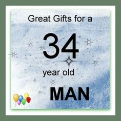34 Year Old Man Gifts