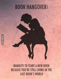 Je me sens déprimée pour au moins une journée complète lorsque je termine une bonne série ou un bon livre.