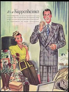 Vintage Clothes/ Fashion Ads of the (Page 1940s Mens Fashion, Retro Fashion, Vintage Fashion, Fashion Men, Vintage Gentleman, Dapper Gentleman, Vintage Advertisements, Vintage Ads, Dapper Dan