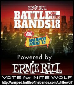 VOTE for NITE WOLF for a chance to play Vans Warped Tour Battle of the Bands in Albuquerque NM  http://warped.battleofthebands.com/u/nitewolf