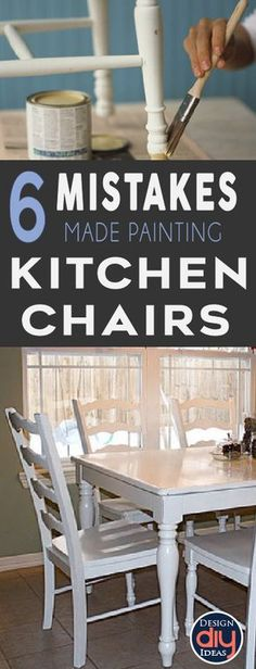 Learn from others mistakes and paint your kitchen chairs perfectly! Start it today!