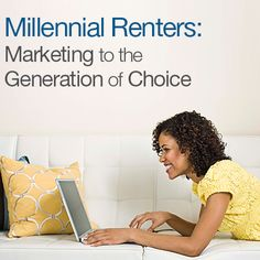 Learn how to #market more efficiently to millennial #renters with tips from the Your Solutions #blog!