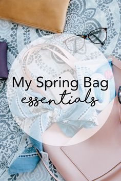 02b2ea19b5 My Spring Bag Essentials - Brooke from Pumps and Pushups shares what s in  her bag .