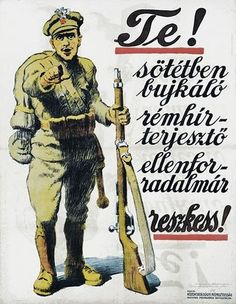 Hungarian Soviet Republic, The HSR, led by Béla Kun, lasted only March 21 to August I Want You Poster, Budapest, Crying Shame, Army Soldier, World War One, Retro Art, Illustrations And Posters, Cartoon Styles, Art Pictures