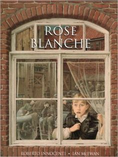 """ROSE BLANCHE by IAN MCEWAN and ROBERTO INNOCENTI """"This is a picture book in its purest sense. It has no words but it is such a powerful book. Rose Blanche is a little girl who watches her German village change as the war progresses. It's a sad book! 10 Picture, Children's Picture Books, Ian Mcewan, Oui Oui, Italian Artist, Children's Literature, Illustrations, Historical Fiction, Art Forms"""