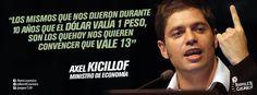 Axel Kicillof, Ministro de #Economía. #Dólar  // #Frases #Citas