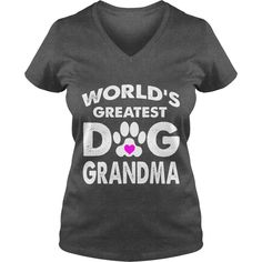 World's greatest dog grandma T-Shirt #gift #ideas #Popular #Everything #Videos #Shop #Animals #pets #Architecture #Art #Cars #motorcycles #Celebrities #DIY #crafts #Design #Education #Entertainment #Food #drink #Gardening #Geek #Hair #beauty #Health #fitness #History #Holidays #events #Home decor #Humor #Illustrations #posters #Kids #parenting #Men #Outdoors #Photography #Products #Quotes #Science #nature #Sports #Tattoos #Technology #Travel #Weddings #Women