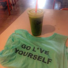 GO L*VE YOURSELF w/ a side of greens please