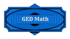 GED Math Preparation Study Guide