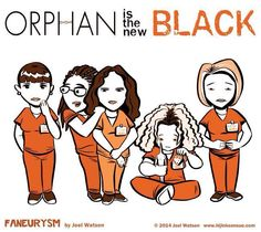 Orphan is the new Black - mashup