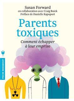 Amazon.fr - PARENTS TOXIQUES - Susan Forward - Livres