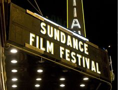 Go to the Sundance Film Festival