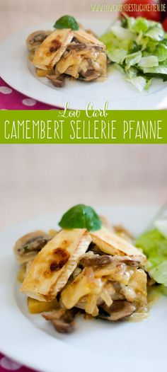 Low Carb Sellerie-Champignon-Pfanne mit Camemberthaube www.lowcarbkoestlichkeiten.de #lowcarb #glutenfrei #abnehmen #lchf