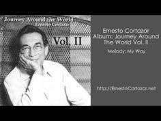 My Way - Ernesto Cortazar