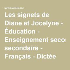 Les signets de Diane et Jocelyne - Éducation - Enseignement secondaire - Français - Dictée