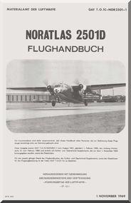 Nord  2502D Aircarft Flughandbuch Handbook Manual  Materialamt de Luftwaffe GAF T.O. 1C-NOR2501-1  (German language ) - 1969
