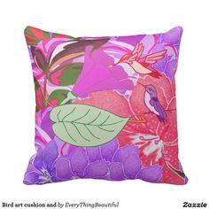 Bird art cushion and pillows This couch cushion is great for present.It has pink tropical flowers on this pillow. light pink and purple with hummingbirds. Get creative Click the Customize It button to add your own text or images to create a unique one of a kind design! Get creative
