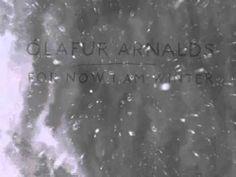 ▶ Ólafur Arnalds - For Now I Am Winter [Feat. Arnór Dan] - YouTube