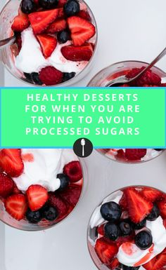 Easy desserts for when you're trying to be healthier.