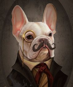 Mortecai the French Bulldog Art Gentleman Victorian Steampunk Original Illustration Painted Bar Portrait Poster Print 4 Sizes - Considering all the kibble Flufflington eats, it is truly amazing how immaculate he keeps his musta - French Bulldog Full Grown, French Bulldog Art, French Bulldogs, Paint Bar, Animal Heads, Dog Paintings, Dog Portraits, Poster Prints, Cute Animals