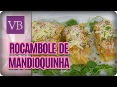 Rocambole de Mandioquinha e Pesto de Tomate Seco - Você Bonita (25/09/17) - YouTube