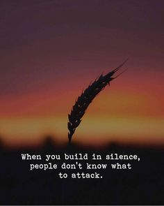 Silence Quotes:If I could I would always work in silence and obscurity, and let my efforts be known by their results.Silence is better than unmeaning words. Life Quotes Love, Great Quotes, Me Quotes, Motivational Quotes, Quotes To Live By, Inspirational Quotes, Hard Work Quotes, Words Of Wisdom Quotes, Today Quotes