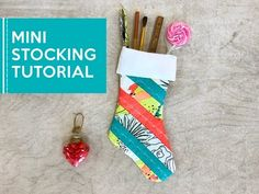 Mini Christmas Stocking Sewing + Quilting Tutorial with Here Comes the Fun - Sew, What's New?