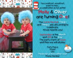 Dr. Seuss thing 1 and thing 2 birthday invitations. I thought the invites turned out sooo cute.