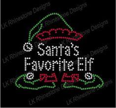 Iron On Rhinestone Transfer Santa's Favorite Elf            Approximate Design Size - 6.75 x 6