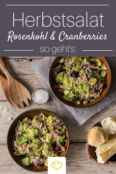 Die Kombi Rosenkohl und Cranberries sorgt bei Salat-Fans für Abwechslung auf dem Speiseplan. Rosenkohl ist zudem eine echte Vitaminbombe!