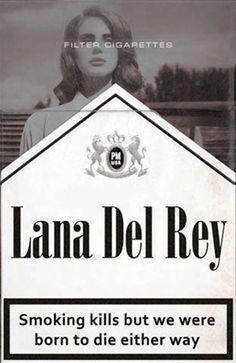 Lana Del Rey ; Cigarettes Art Print