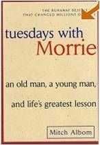 Tuesdays with Morrie by Mitch Albom. A simple book filled with ways to live your life to the fullest.  Excerpts:  There is no experience like having children..I would not have missed that experience for anything even though there is a painful price to pay because I'll be leaving them soon