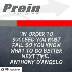 """@isaiahfox with @repostapp  """"In order to succeed you must fail so you know what to do better next time."""" Anthony D'Angelo  #Happy#Saturday#PhotoOfTheDay#PicOfTheDay#Instagood#BestOfTheDay #quote #quoteoftheday #grind #VirginiaBeach #Virginia #ATX#Austin#Texas#Motivation#Inspiration#Success#Forex#PREINFunding#RealEstate#Business#Entrepreneur#Luxury#Dream#Big#Winning#BeastMode"""