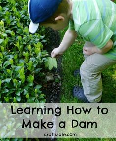 Learning How to Make a Dam - a great trial and error exercise for kids! Kids Learning Activities, Creative Activities, Educational Activities, Summer Activities, Outdoor Activities, Outdoor Games For Toddlers, Outdoor Fun For Kids, Outdoor Play, Primary Science