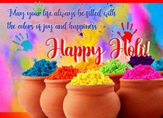 Wish everyone a very happy Holi. Free online Splash Your Life With Colors Of Joy ecards on Holi Holi Wishes Images, Happy Holi Images, Diwali Images, Happy Holi Greetings, Happy Holi Wishes, Happy Birthday Celebration, Diwali Celebration, Holi Greeting Cards, Happy Holi Picture
